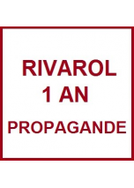 RIVAROL 1 an PROPAGANDE