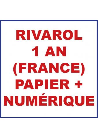 RIVAROL 1 an papier et numérique
