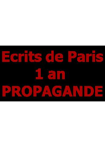 Ecrits de Paris 1 an PROPAGANDE