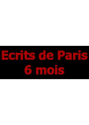 Ecrits de Paris 6 mois
